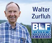 Retired BLF Missionary Walter Zurfluh